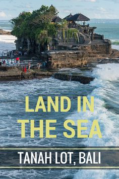 """The beautiful Tanah Lot. Propped proudly amidst the crashing waves was a remarkable rock formation, home to the famous pilgrimage temple, Pura Tanah Lot (meaning """"Land in the Sea""""). It is believed to date back to the 16th century. Family Travel in Bali, Indonesia."""