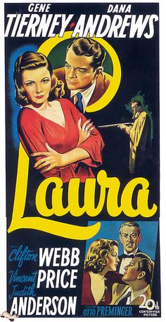 LAURA (1944) GENE TIERNEY and DANA ANDREWS