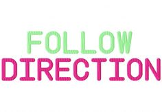 "FollowDirectionXXX  Uppercase, Lowercase, Numbers and Bonus Punctuation  Satin: .75"" 1"" & 1.5"" Fill: 1"" & 1.5"""