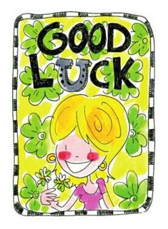 Good Luck - by Blond Amsterdam Blond Amsterdam, Blonde Humor, Kat Van D, Good Luck Cards, Skate Party, Cards For Friends, Cute Images, E Cards, Illustrations Posters