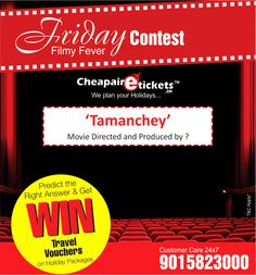 Participate in Friday Movie Contest and Get a chance to win travel deals