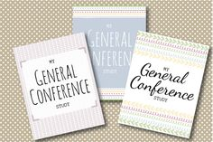Print-your-own General Conference study kit! A great way to keep meaningful, organized notes!
