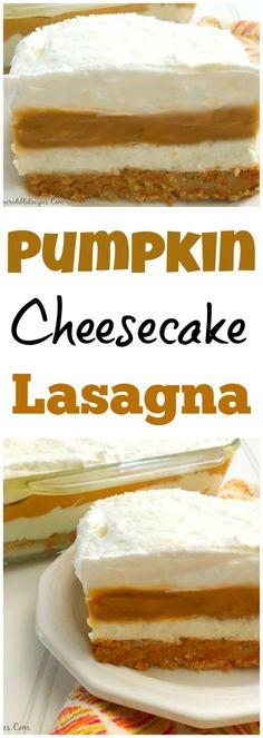 Pumpkin Cheesecake Lasagna! – My Incredible Recipes