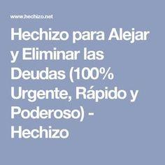 Hechizo para Alejar y Eliminar las Deudas (100% Urgente, Rápido y Poderoso) - Hechizo