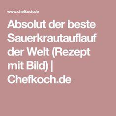 Absolut der beste Sauerkrautauflauf der Welt (Rezept mit Bild)   Chefkoch.de