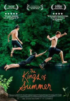 The Kings of Summer de Jordan Vogt-Roberts - Sad Movies, Series Movies, Movies To Watch, Movie Info, Movie List, Movie Tv, The Kings Of Summer, Film Poster Design, Summer Poster