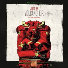 Just Be - Volcano EP / Tenampa Recordings / TENA052 - http://www.electrobuzz.fm/2016/02/14/just-be-volcano-ep-tenampa-recordings-tena052/