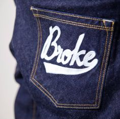 Denim 14oz. Rinse wash. Over embroidery on right back pocket. Baggy fit.  Available on www.brokeclothing.com