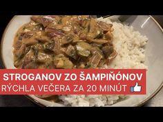 Stroganov zo šampiňónov / Recepty šampiňóny na panvici / Rýchla večera za 20 minút - YouTube Diet Recipes, Diet Meals, Good Food, Chicken, Youtube, Kitchens, Drinks, Skinny Recipes, Healthy Food