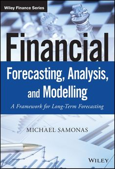 Buy Financial Forecasting, Analysis, and Modelling: A Framework for Long-Term Forecasting by Michael Samonas and Read this Book on Kobo's Free Apps. Discover Kobo's Vast Collection of Ebooks and Audiobooks Today - Over 4 Million Titles! Retirement Planning, Financial Planning, Business Planning, Business Tips, Hr Management, Wealth Management, Danny Collins, Saving Money Quotes, Financial Accounting
