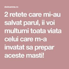 2 retete care mi-au salvat parul, ii voi multumi toata viata celui care m-a invatat sa prepar aceste masti! Doterra, Good To Know, Beauty Hacks, Health Fitness, Hair Beauty, Cosmetics, Pixi, Geo, Knits