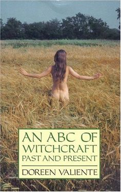 "Witch Library:  #Witch #Library ~ ""An ABC of Witchcraft Past and Present,"" by Doreen Valiente."