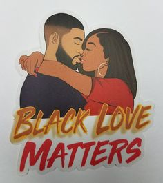 Black Love Quotes, Black Love Art, Black Girl Art, Black Couple Art, Black Love Couples, Cute Laptop Stickers, Love Stickers, Happy Birthday African American, Love Matters