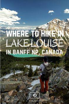 A list and information about the best day hikes around Lake Louise in Banff National Park.