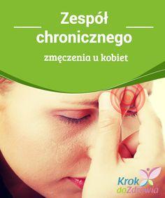 #Zespół chronicznego zmęczenia u kobiet  Zespół chronicznego #zmęczenia u kobiet jest złożoną chorobą, która oddziałuje na jakość życia chorego. Śledząc statystyki, można zauważyć, że na każdego mężczyznę #cierpiącego na #zespół chronicznego zmęczenia przypada aż pięć kobiet, cierpiących na tą samą dolegliwość, dlatego stwierdzenie, że #choroba ta częściej dotyka kobiet jest jak najbardziej zgodne z prawdą.