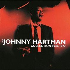 Johnny Hartman - The Johnny Hartman Collection 1947-1972