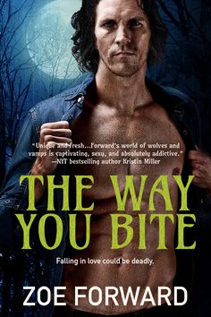 Rainy Days and Pajamas: Excerpt & Giveaway: The Way You Bite by Zoe Forward