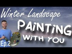 Painting With You - Winter | Ep.2 | Mountains | Watch, Vote, Create - YouTube