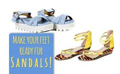 Check out some amazing tips to make your feet sandal-ready, this Summer! #Summer #Sandals #WomenSandals #ShoeMuch
