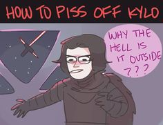 Probably hux, or me.... but if it was me it would be kylo who would be outside
