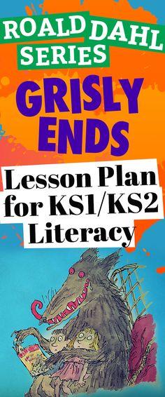 Roald Dahl Series: Grisly Ends – Lesson Plan for KS1/KS2 Literacy