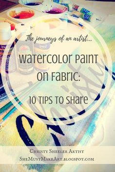 Watercolor Paint on Fabric: 10 Tips to Share © Christy Sheeler 2016 at shemustm. - Fabric Painting - Watercolor Paint on Fabric: 10 Tips to Share © Christy Sheeler 2016 at shemustmakeart.bl… Did yo - Acrylic Paint On Fabric, Watercolor Fabric, Fabric Painting, Fabric Art, Watercolour Painting, Fabric Crafts, Fabric Paint Shirt, Watercolors, Dandelion Painting