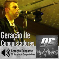 """Ouça a música """"Geração Dançante"""" do CD Geração de Conquistadores do Ministério Geração de Conquistadores - Roberto Costa: http://itbmusic.com.br/site/wp-content/uploads/2013/06/13-Geracao-Dan%C3%A7ante.mp3?utm_campaign=musicas-itb&utm_medium=post-21mar&utm_source=pinterest&utm_content=gc-geracao-dancante-player-trecho"""