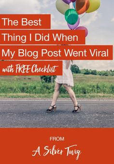 I made a lot of mistakes when my blog post went viral but I did one thing really well. Here's a free checklist for you so you can avoid my mistakes!