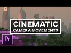 5 Cinematic Camera Movements You Can Create in Premiere Pro – Animation, Keyframes, and 3D Camera - YouTube