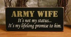 Army Wife Painted Wood Sign by on Etsy, Military Couples, Military Love, Military Crafts, Military Girlfriend, Army Wives, Painted Wood Signs, Army Men, Daily Affirmations, At Least
