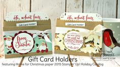 Make Gift Card Holders using Home for Christmas paper and Kraft bags from Stampin' Up!. Holiday Gift Packaging idea from Patty Bennett