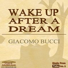 Singolo musicale - Wake up After a Dream