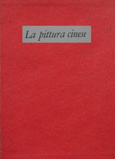 la pittura cinese 1966 testo Mario Bussaglia  ELITE Le arti e gli stili in ogni tempo e paese Fratelli Fabbri Editori