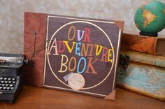 Our Adventure Book ADVENTURE EDITION by SlightlyEmbellished