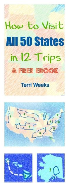 How to Visit All 50 States in 12 Trips.  A FREE ebook from Travel50StatesWithKids.com. Includes itineraries for all 12 trips. #familytravel