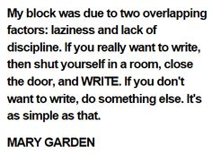 Mary Garden Writing Writers Quote