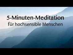5-Minuten-Meditation für hochsensible Menschen - Hochsensibilität - YouTube