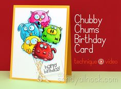 Sandy Allnock Chubby Chum Birthday Cards - the animal balloons are too cute!