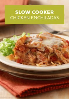 of corn tortillas, tomato sauce and chicken filling are slow-cooked ...