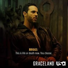Lauren chose her own fate when she went against Briggs's orders. Now she's out of Graceland. What do you think Briggs would do if he found out what Mike was up to?