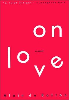 on love | alain de botton