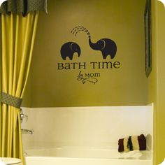 Bath Time (wall decal from WallWritten.com). Cute idea for kids bathroom!