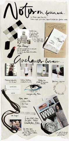 """Garance Doré """"Notes on Fashion Week"""" Inspiration; Contrast between scanned in paper and computer text."""