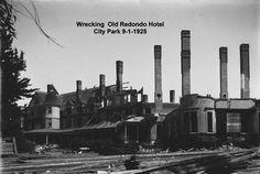 Redondo Hotel Being Destroyed