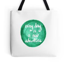 Quote - Every day is a new adventure