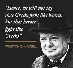 Winston Churchill, to honor the way Greeks fought the Italian & German armies during W. History of Macedonia the ancient kingdom of Greece in modern times Greek Memes, Greek Quotes, Greek Sayings, Churchill Quotes, Winston Churchill, Good Comebacks, Greek History, Greek Culture, Greek Life