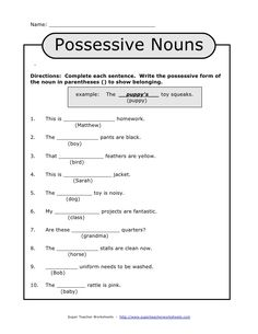 Name: _________________________________ Possessive NounsDirections: Complete each sentence. Write the possessive form ofthe noun in parentheses () to s… Singular Possessive Nouns, Plurals Worksheets, Possessive Nouns Worksheets, Worksheets For Grade 3, Printable Worksheets, Free Printable, Adjectives Activities, Geometry Worksheets, Subtraction Worksheets