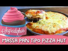 Segredinhos #55 - Como fazer massa Pan tipo Pizza Hut - YouTube