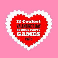 12 Coolest Valentine's Day School Party Games — Part 5
