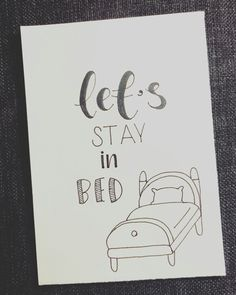 Let's stay in bed. Day 6/31 of the #letterchallenge by @dutchlettering and @marijketekent . . . . #dutchlettering #letterart #lettering #modernlettering #handletteren #letters #handlettering #handlettered #handgeschreven #handdrawn #handwritten #creativelettering #creativewriting #creatief #typography #typografie #moderncalligraphy #handmadefont #handgemaakt #sketch #doodle #draw #tekening #illustrator #illustration #typespire #dailytype #quote #bed